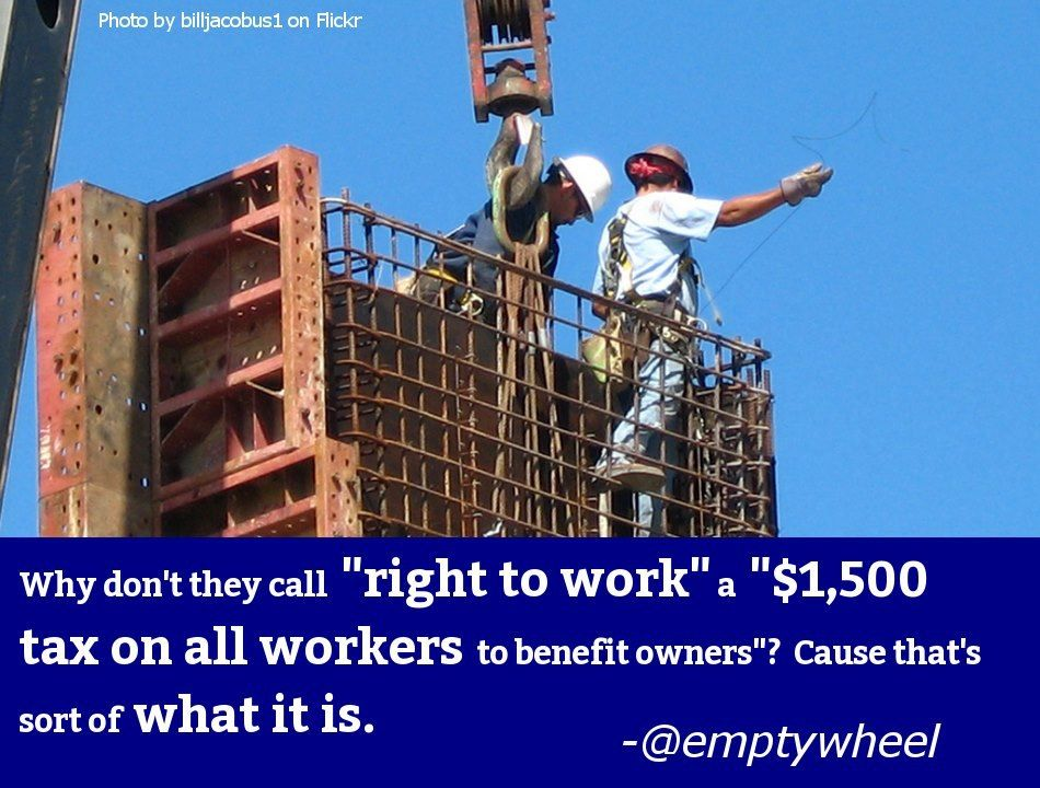 Right To Work For Less Construction worker, Construction