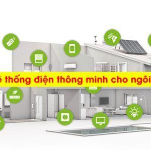 gioi-thieu-he-thong-dien-thong-minh-cho-ngoi-nha-cua-ban