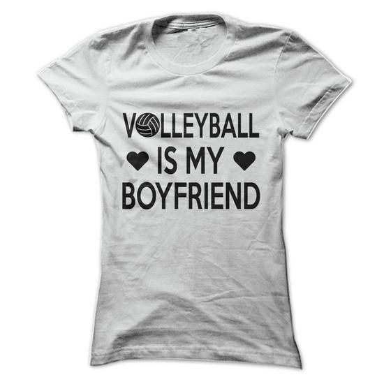 Cool Volleyball Is My Boyfriend Shirts Tees Tee Tshirt Named Tshirt Hobbie Tshirts Volleyball Hoodie Shirt