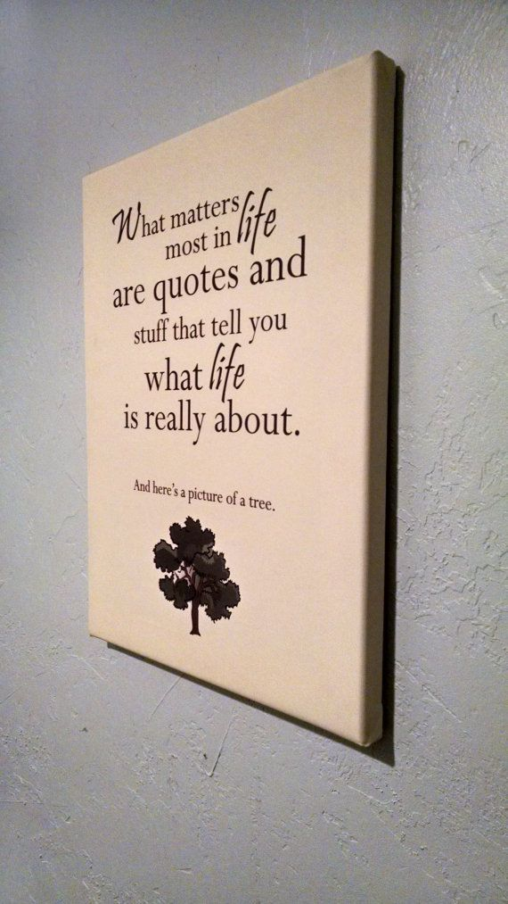 What Matters Most In Life Are Quotes And Stuff By Kasteinkanvas