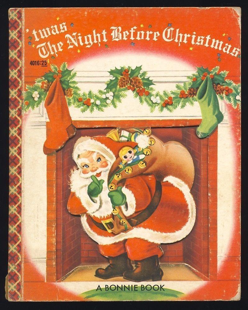 1954 Bonnie Book Twas The Night Before Christmas Love Love Santa Claus The Night Before Christmas Twas The Night Christmas Love