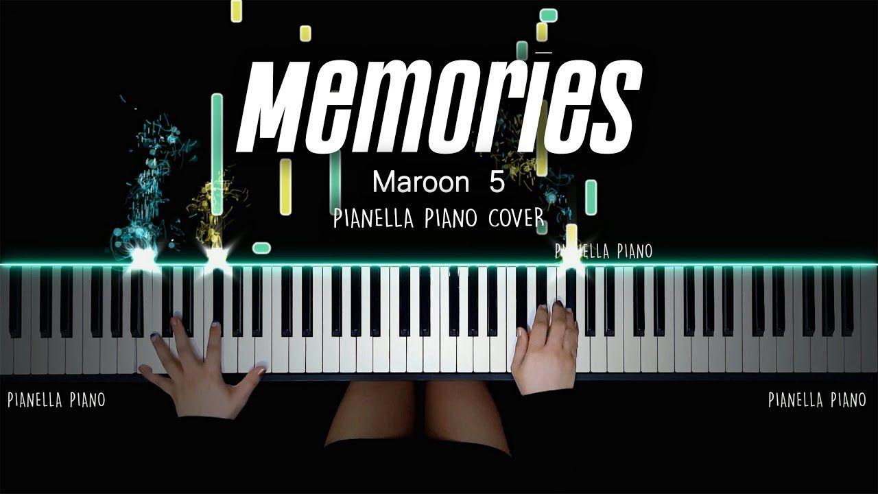 Maroon 5 Memories Piano Cover By Pianella Piano In 2020 Piano Cover Maroon 5 Piano Tutorials