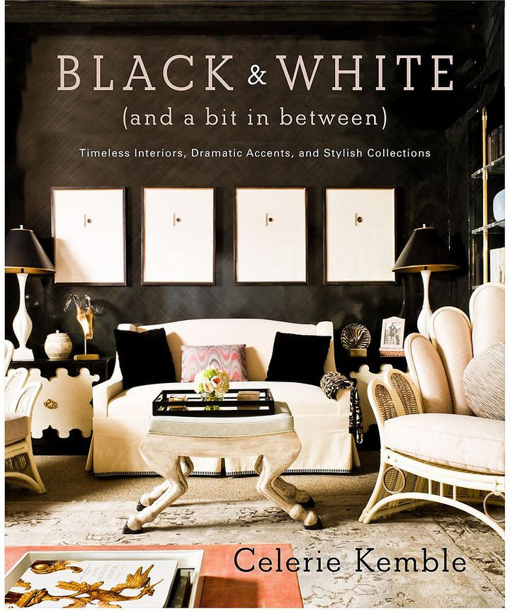 My Favorite Coffee Table Book. Black And White (and A Bit In Between):  Timeless Interiors, Dramatic Accents, And Stylish Collections By Celerie  Kemble