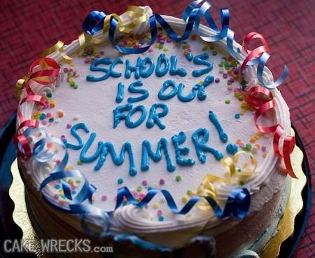 Cake Wrecks - SCHOOL'S IS OUT FOR SUMMER!