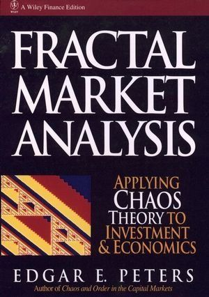 Fractal Market Analysis Applying Chaos Theory to Investment and - investment analysis