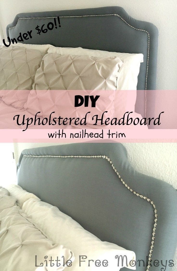 DIY upholstered headboard with nailhead trim | Make it | Pinterest
