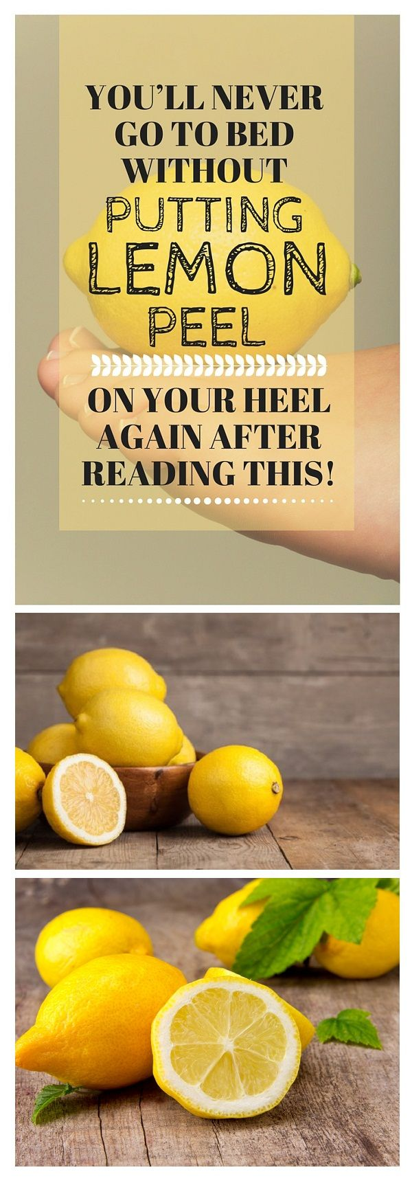 You'll Never Go to Bed Without Putting Lemon Peel on Your Heel Again