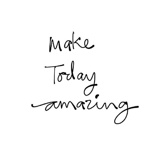 Amazing Life Quotes Make Today Amazing Life Quotes Quotes Positive Quotes Quote Life .