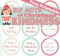 Free Printable - Christmas Acts of Kindness for your elf - such simple things your kids can do without any planning or prep work but great reminders about caring for others this Christmas!:
