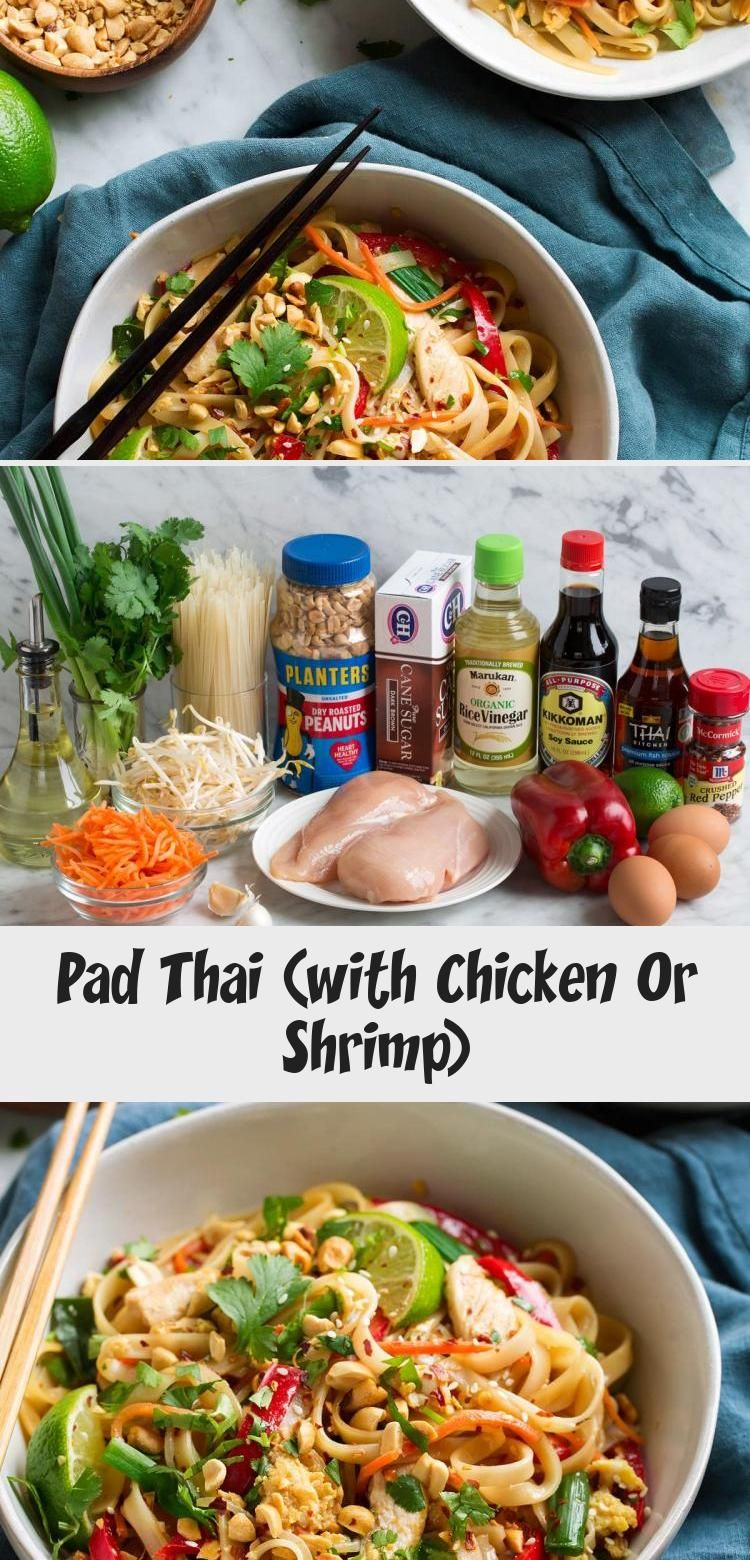 Pad thai with chicken or shrimp yummy recipes in 2020