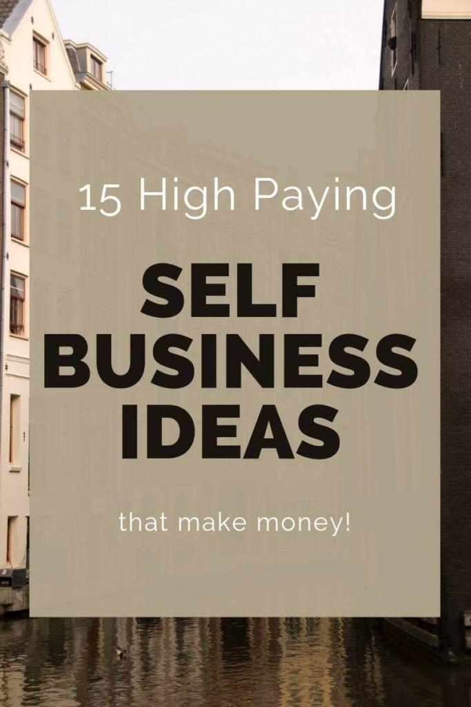 Top Self Employment Ideas Business Opportunities From Home Business Ideas List Self Business Self Employment