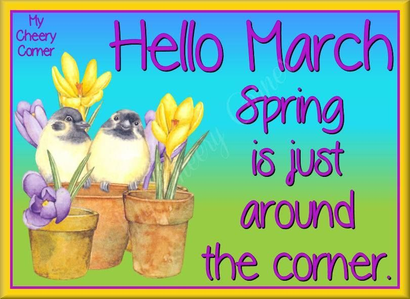 Spring Is Just Around The Corner Spring Spring Quotes March Hello