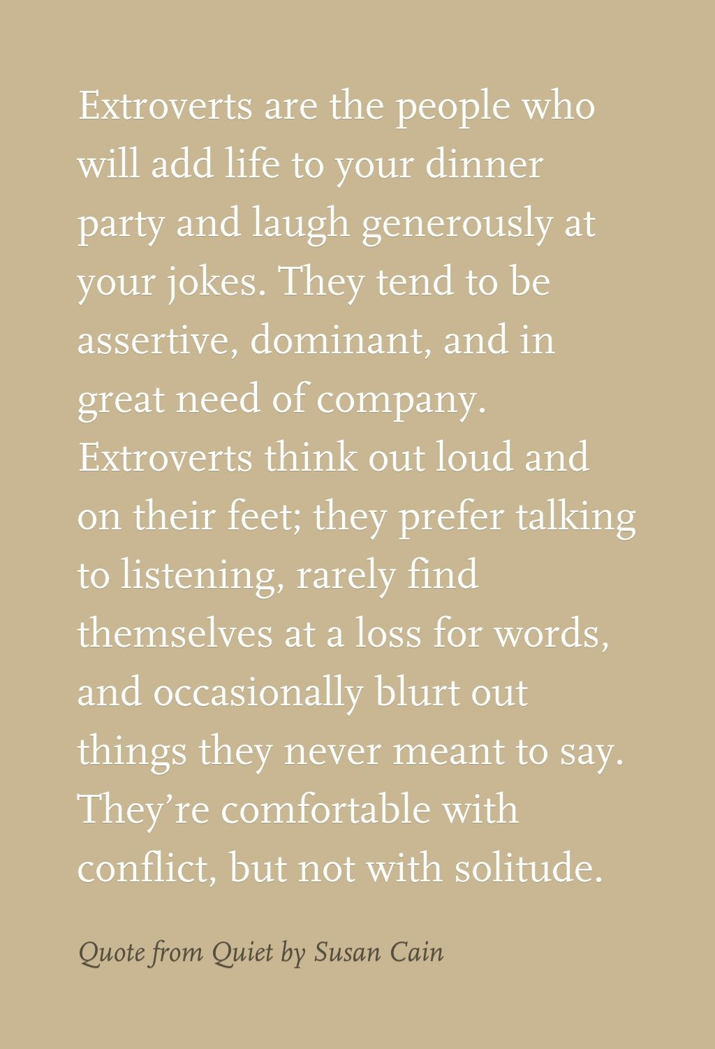 Quote From Quiet By Susan Cain Quotes From Books Quotes Isfj