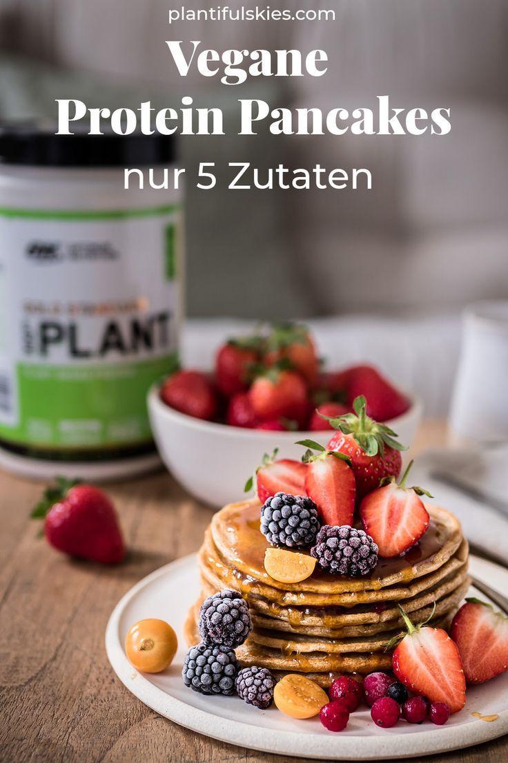 Vegane Protein Pancakes Mit Gold Standard Plant Protein Rezept Blogger Fruhstucksideen Rezepte Pancakes Rezept Ohne Ei Und Vegane