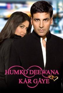Humko Deewana Kar Gaye 2006 Bollywood Movies Bollywood Posters Movies