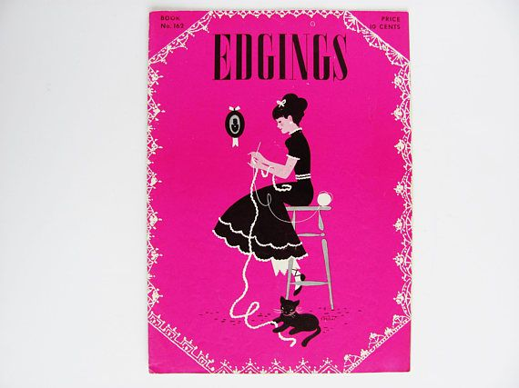 Edgings 1941 Crocheting Tatting Instruction Booklet The Spool