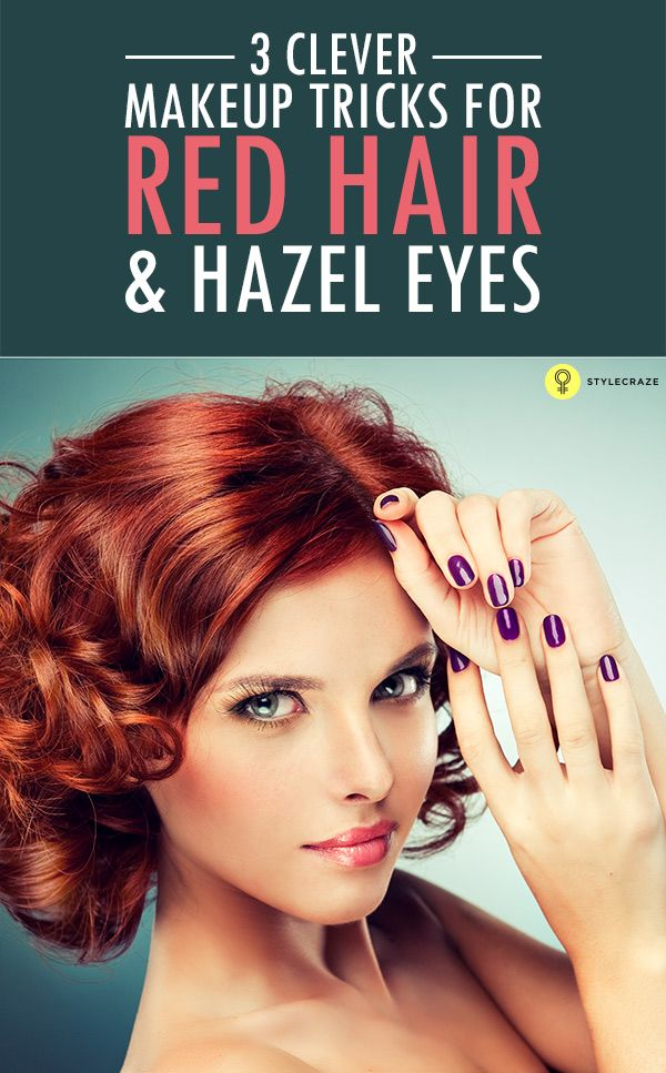 How To Make Hazel Eyes Pop Sexy Makeup Tricks And Red Hair