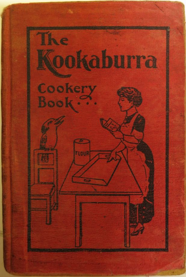 Cover of Lady Victoria Buxton Girls' Club, The Kookaburra cookery book of culinary and household recipes and hints, E.W. Cole, Melbourne, 1912.