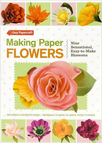 Making paper flowers by laurie cinotto paper flowers pinterest making paper flowers book mightylinksfo