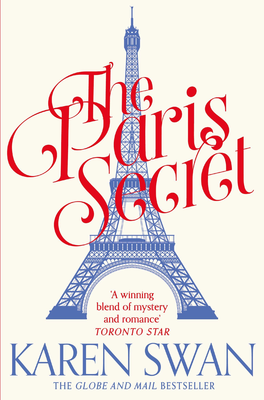 The Paris Secret by Karen Swan From the internationally