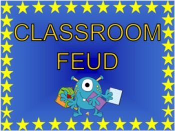 Classroom Feud PowerPoint Game for your classroom - includes