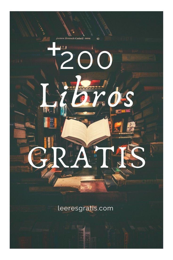 Descarga Libros Gratis Epub Pdf Más De 200 Libros Gratis Libros Español Gratis Libros Gratis Leer Libros Gratis