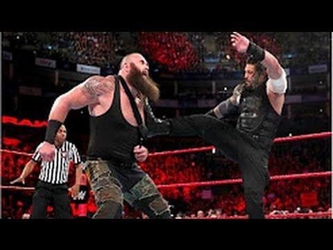 Roman Reigns Returns And Destroys Braun Strowman 720p Hd Wwe Raw 5 8 201 Roman Reigns Youtube Full Show