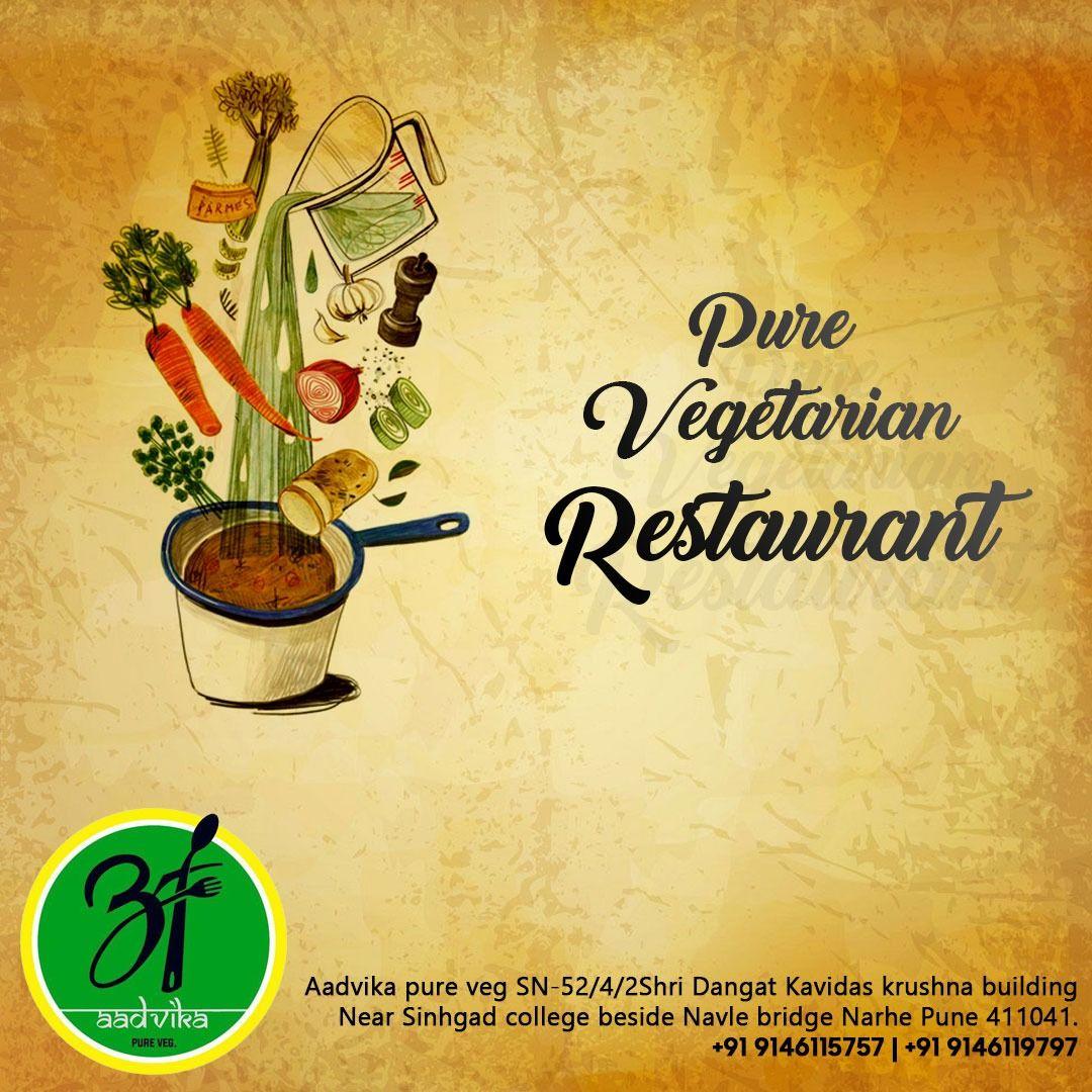 Aadvika Pure Veg A Pure Vegetarian Restaurant Be Vegelicious With Us We Have An Irresistible Range Of Pu Vegetarian Restaurant Meal Train Recipes Veg