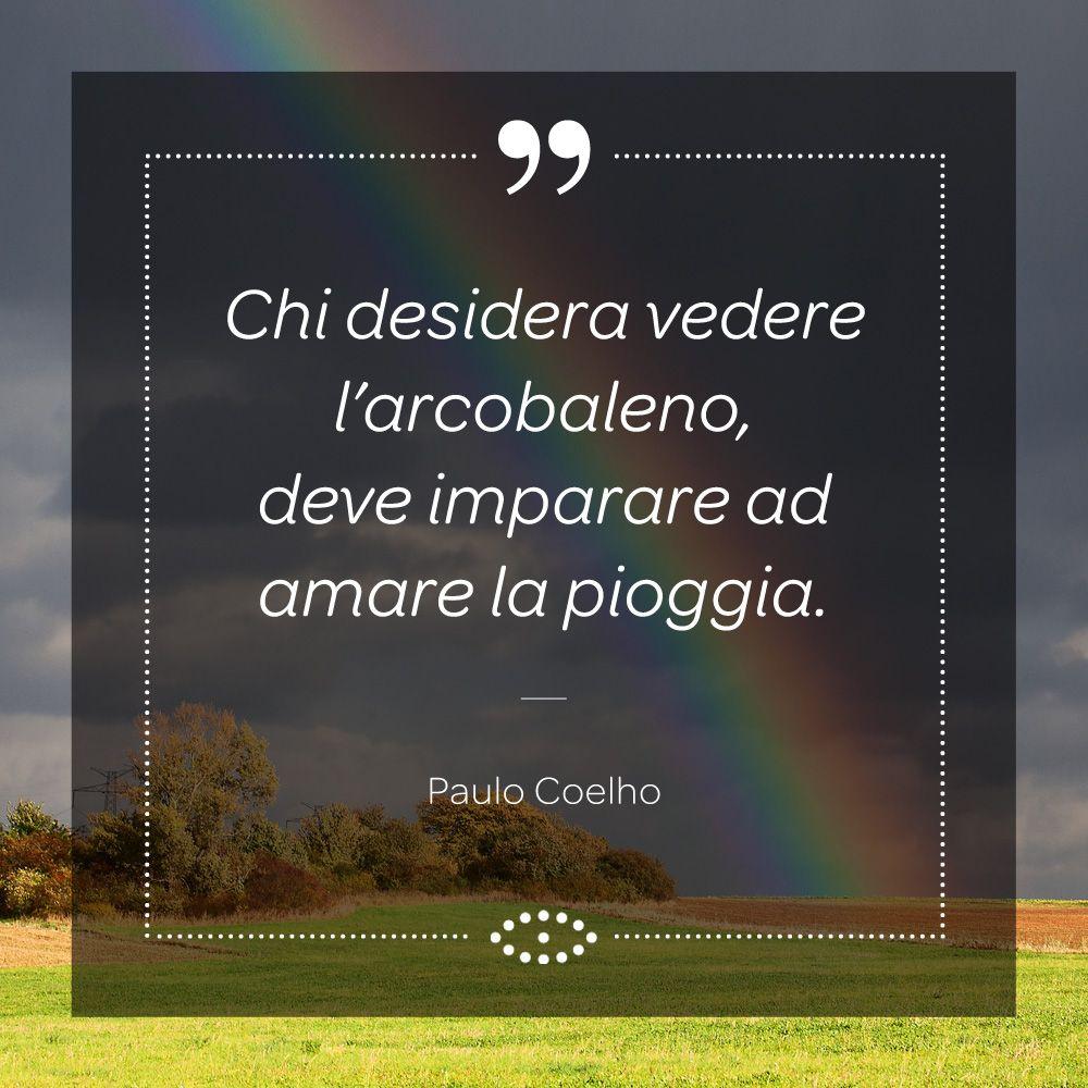 Lo Scrittore E Poeta Brasiliano Paulo Coelho Ha Mostrato Sin Da Giovanissimo Una Vocazione Artistica Ed Una Sensibilita F Paulo Coelho Parole Sagge Scrittori