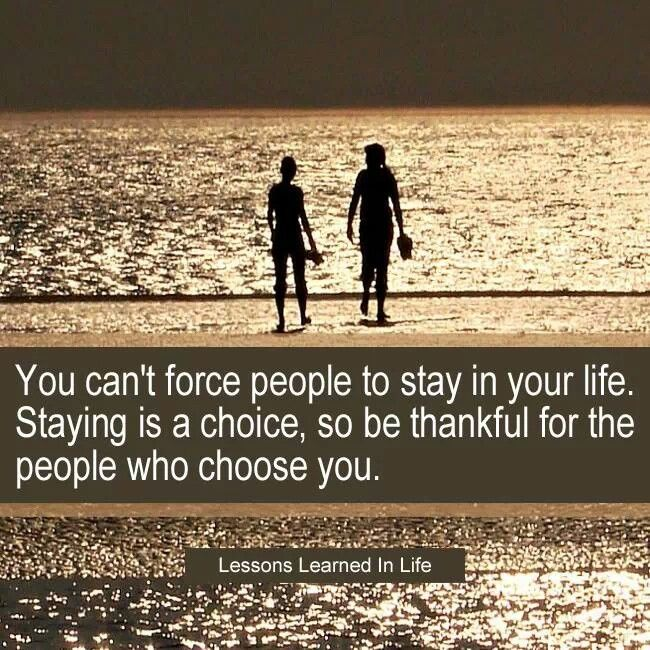 So are ppl who choose to enter your life.