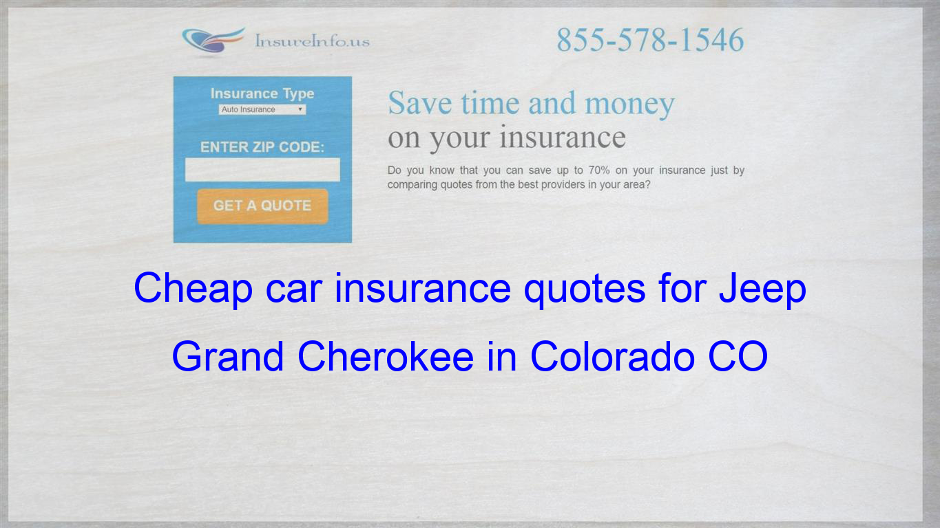 Cheap car insurance quotes for Jeep Grand Cherokee in ...