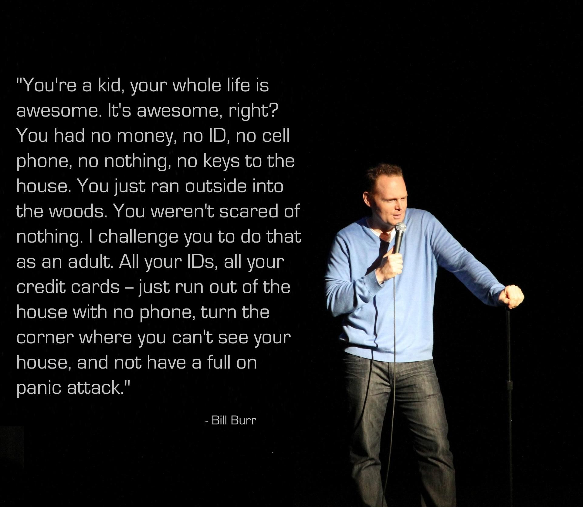 bill burr quotes - photo #1