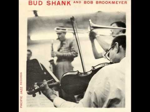 Bud Shank and Bob Brookmeyer Quintet with Strings - With the Wind and the Rain in Your Hair (1955)  Personnel: Bob Brookmeyer (valve trombone, arrange), Bud Shank (alto sax), Sam Caplan, Marshall Sosson, Ben Gill (violin), Lou Kievman (viola), Ray Kramer (cello), Claude Williamson (piano), Buddy Clark (bass), Larry Bunker (drums)  from the album 'BUD SHANK AND BOB BROOKMEYER' (Pacific Jazz Records)