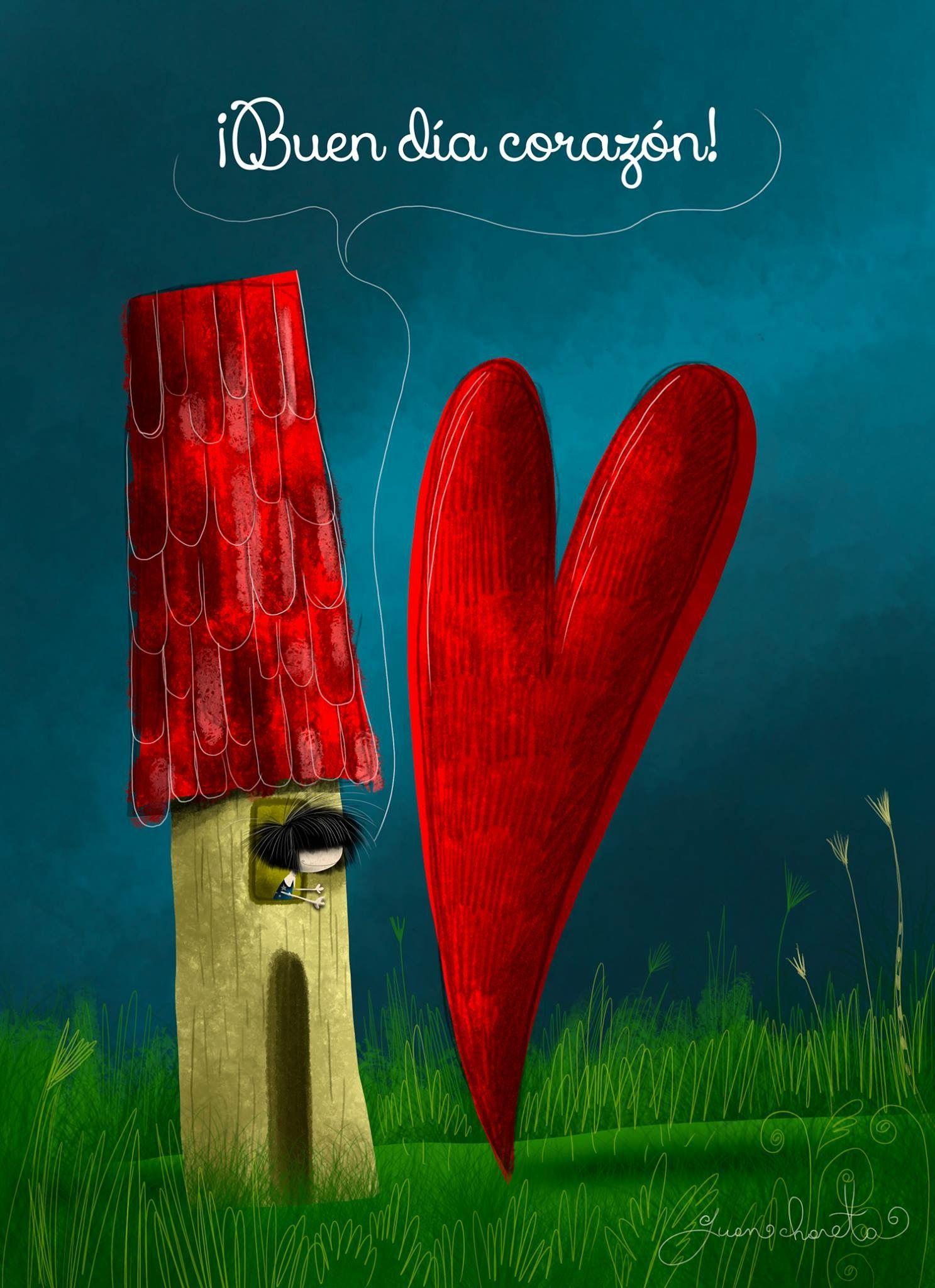 Buen Día Corazón Frases Good Morning Quotes Dia Quote Y Cute Love