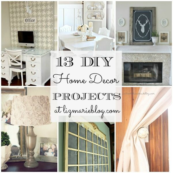 I AM FEATURED!!! 13 DIY Home decor projects at lizmarieblog.com- with a link up!