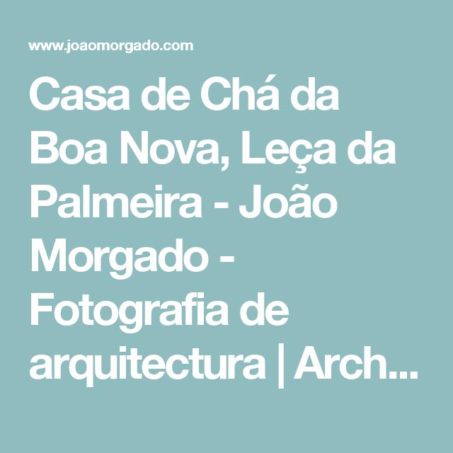 Casa de Chá da Boa Nova, Leça da Palmeira - João Morgado - Fotografia de arquitectura   Architectural Photography