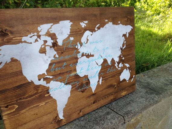 Hey i found this really awesome etsy listing at httpsetsy this large sign measures and has been stained oak with a white world map this listing is for a plain map you can choose to add a quote this one or gumiabroncs Image collections