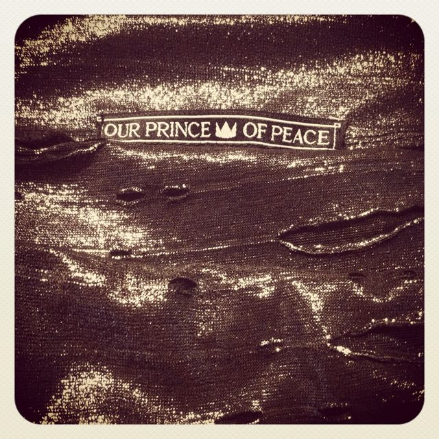 Our labels #ourprinceofpeace