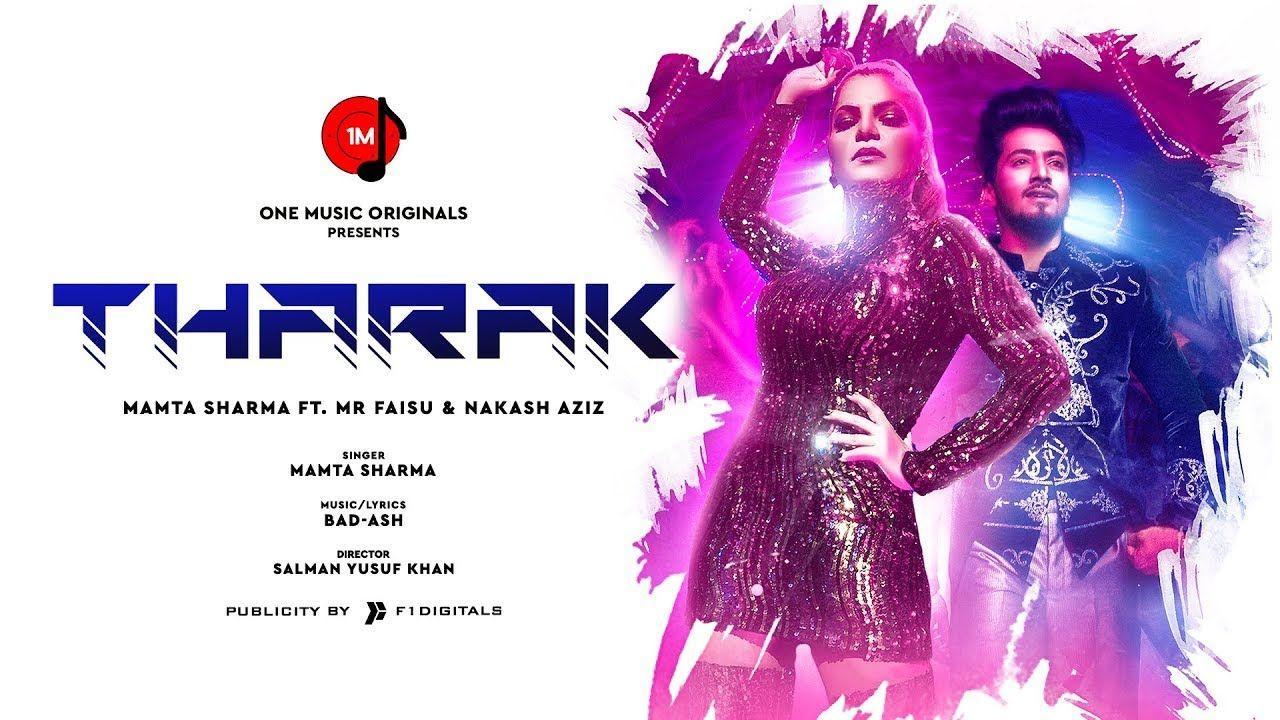 Tharak Official Video Mamta Sharma Feat Mr Faisu Nakash Aziz Bad Song Lyrics Album Songs Lyrics
