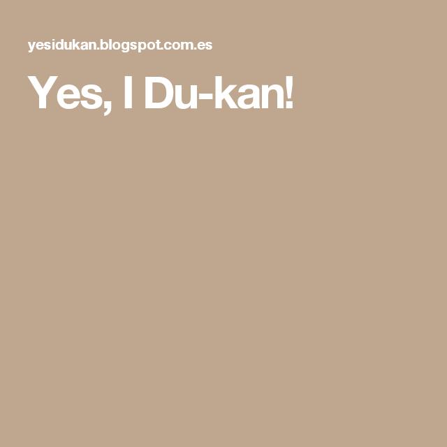 Yes, I Du-kan!