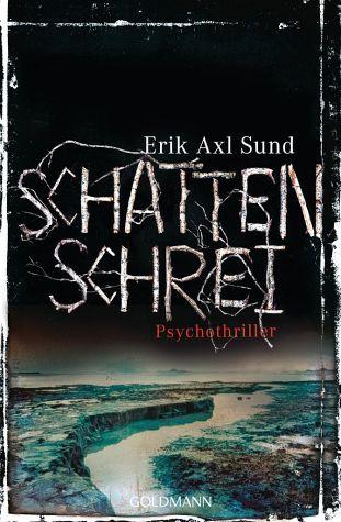 Schattenschrei / Victoria Bergman Trilogie Bd.3 - Sund, Erik A.