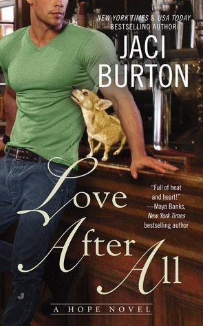 LOVE AFTER ALL (HOPE, BOOK #4) BY JACI BURTON: BOOK REVIEW