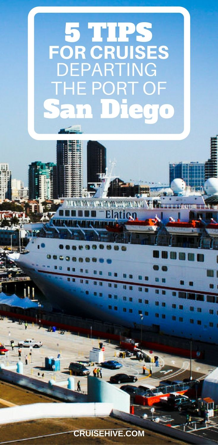Tips For Cruises Departing The Port Of San Diego Cruises San - Cruises departing from san diego