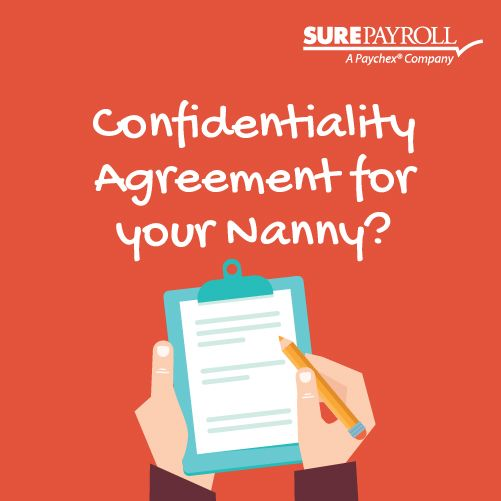 Do you and your nanny have a confidentiality agreement? They\u0027re not