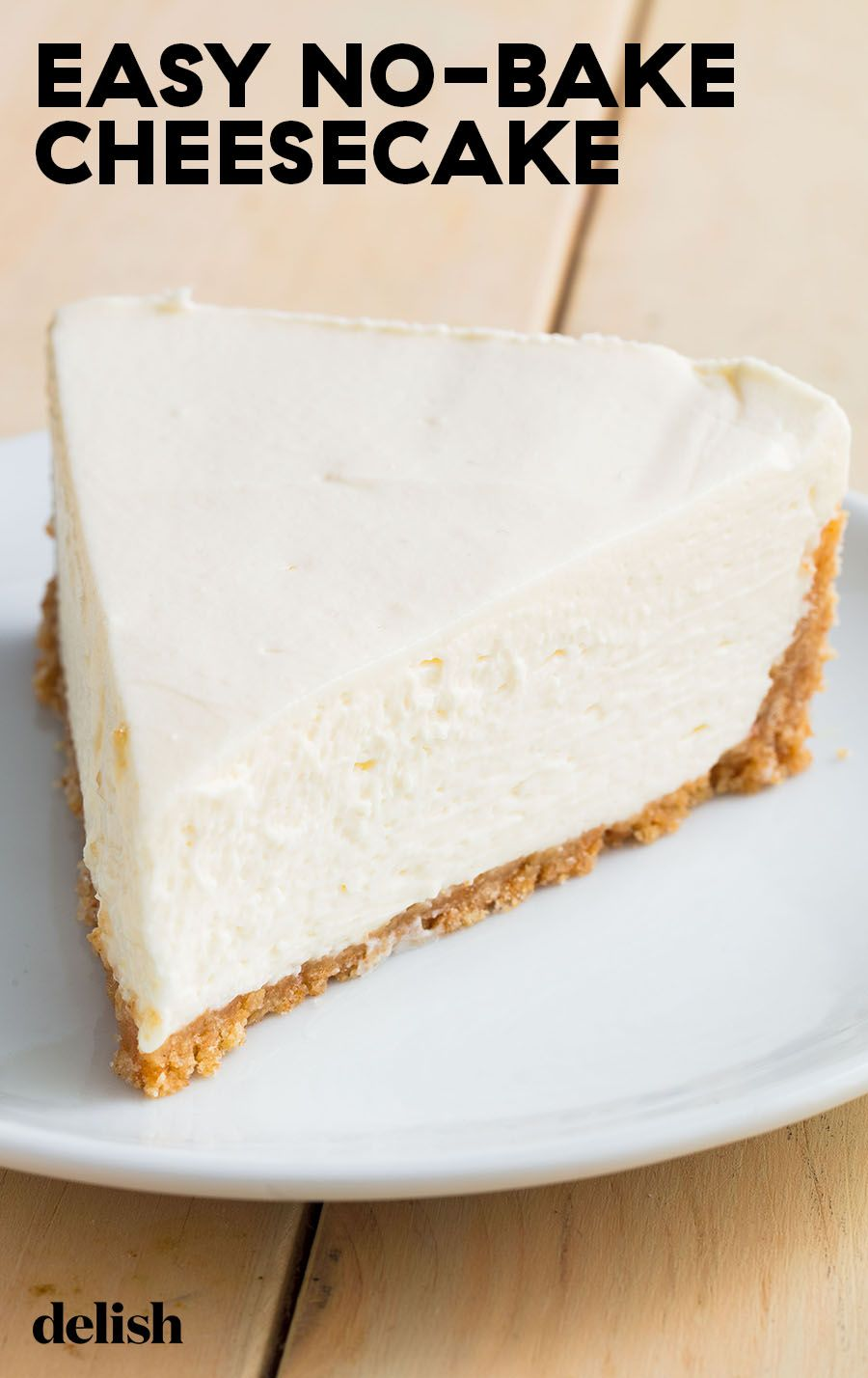 No Bake Cheesecake Is Perfect For When You Refuse To Turn On Your Oven Recipe Homemade Cheesecake Desserts Dessert Recipes Easy