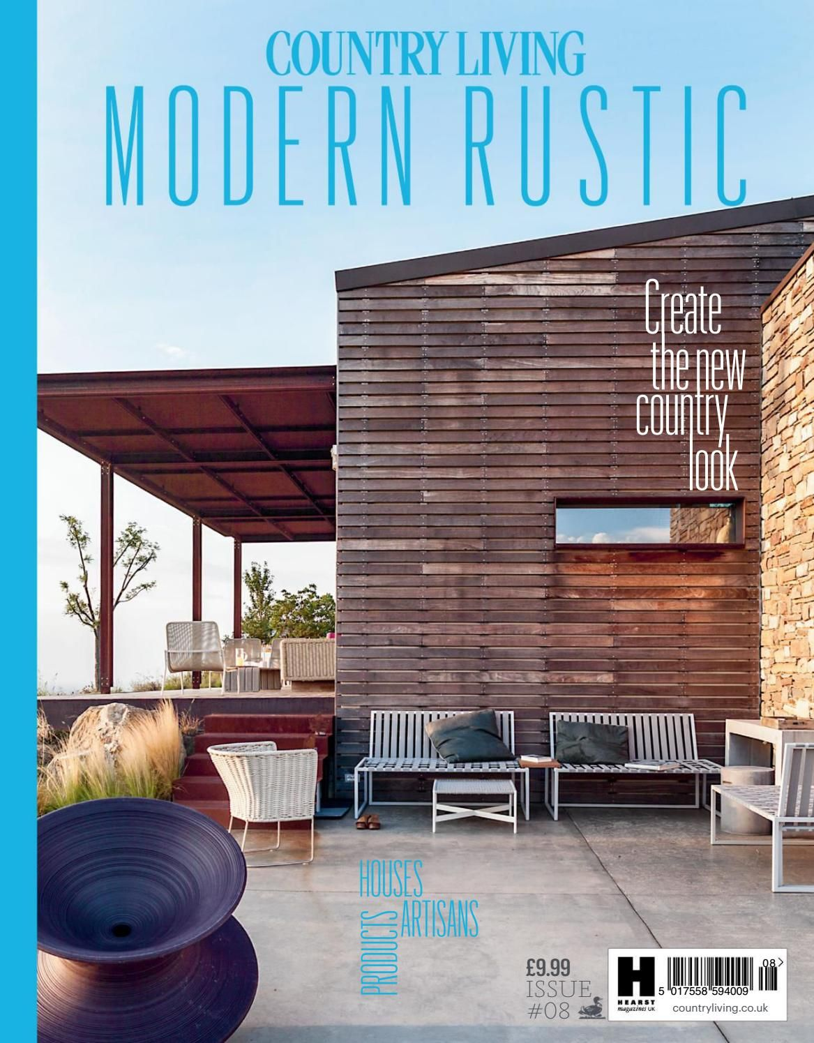 Country Living Modern Rustic Issue 8 17 Modern Rustic Country Living Modern