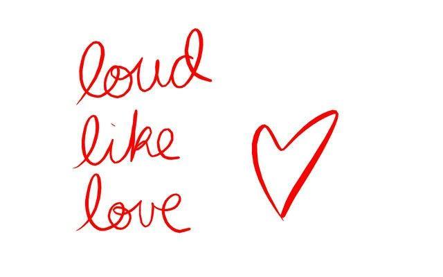 loud like love lyrics