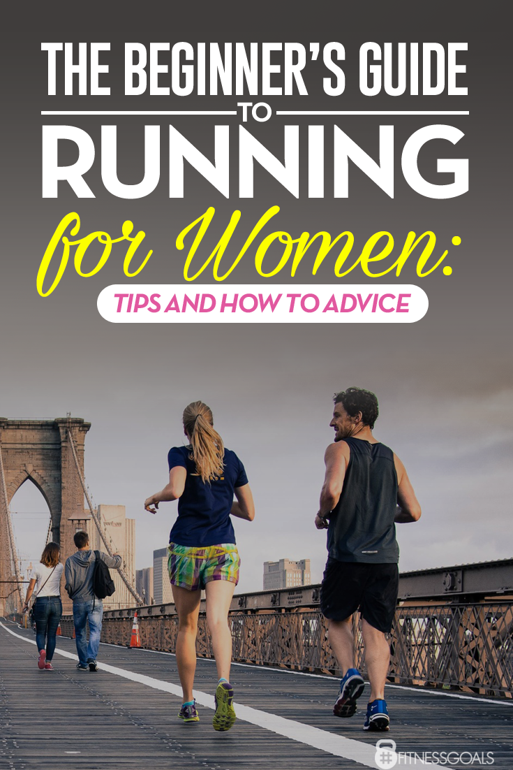 43ab2bd6445 The Beginner s Guide to Running for Women  Tips and How to Advice ...