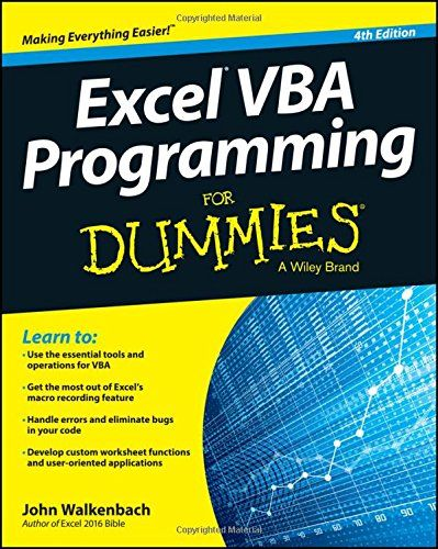 Do You Search For Excel Vba Programming For Dummies Excel Vba Programming For Dummies Is One Of Best Books For Now Get This Boo Dummies Book Excel Macros Excel