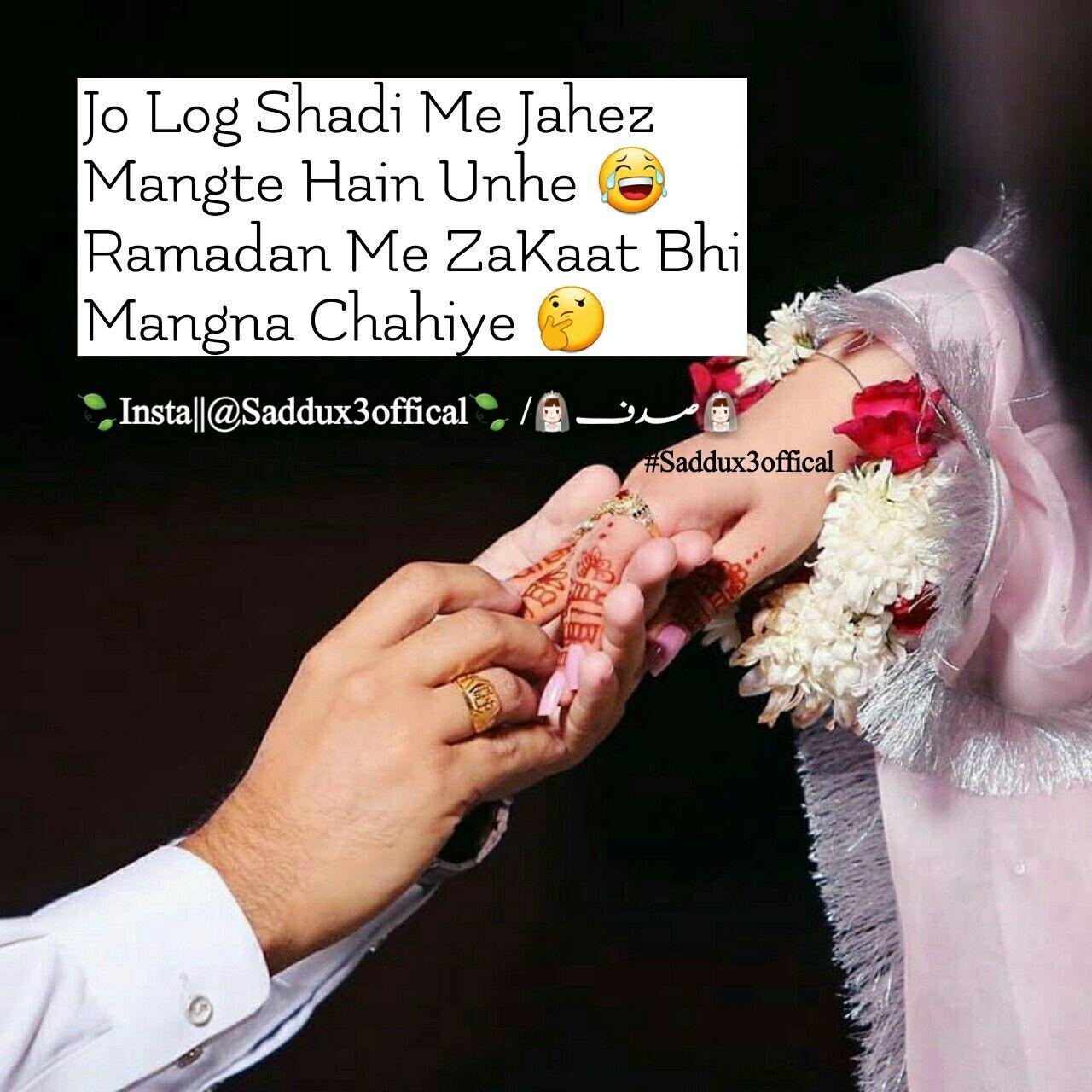 Saddux3offical Keepsupporting Keeploving Zakat Beggars Shadi Jahez Ramdan Funny Girl Quotes Cool Words Motivatinal Quotes